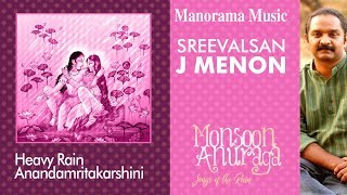 Aanadamrita karshini | Monsoon Anuraga (Songs Of The Rain)