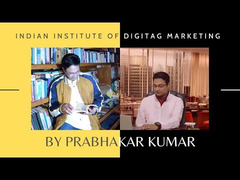 IIDM PRABHAKAR KUMAR, Digital Marketing Coach - Indian Institute Of Digital Marketing