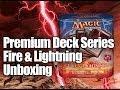 MTG - Premium Deck: Fire & Lightning Unboxing!