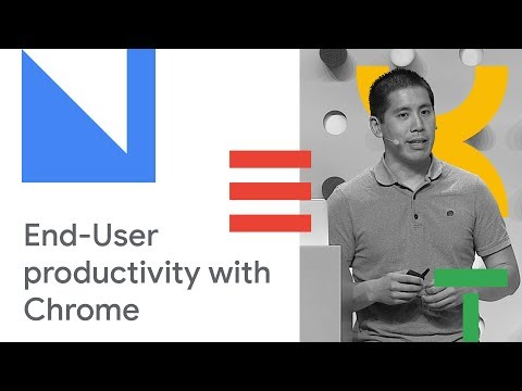 Enable Secure End-User Productivity with Chrome OS (Cloud Next '18)