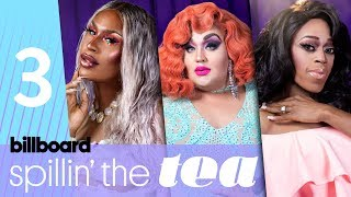 Baixar Spillin' The Tea: 'Drag Race' Queens Expand on The Vixen's Dialogue on Racial Bias | Billboard Pride