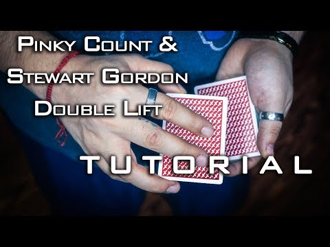 ADVANCED TUTORIAL Pinky Count and Stewart Gordon Double Lift