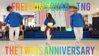FREEDOMSQUAD | 1ST WINNER | ANNIVERSARY THE TWINS
