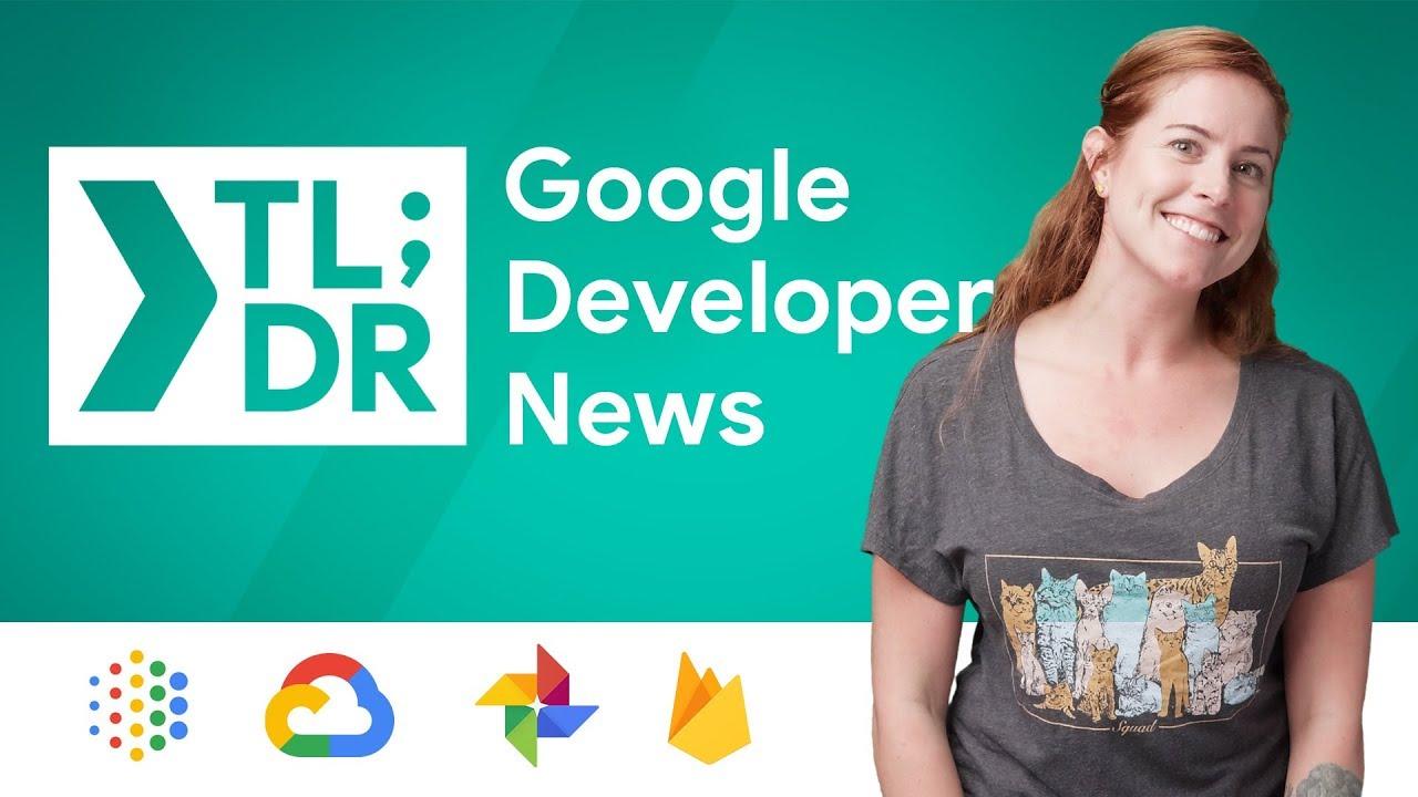 Google Photos Library API, Cloud Firestore Multi-Tab Offline Support, Chrome 70 Beta, & Much Mor