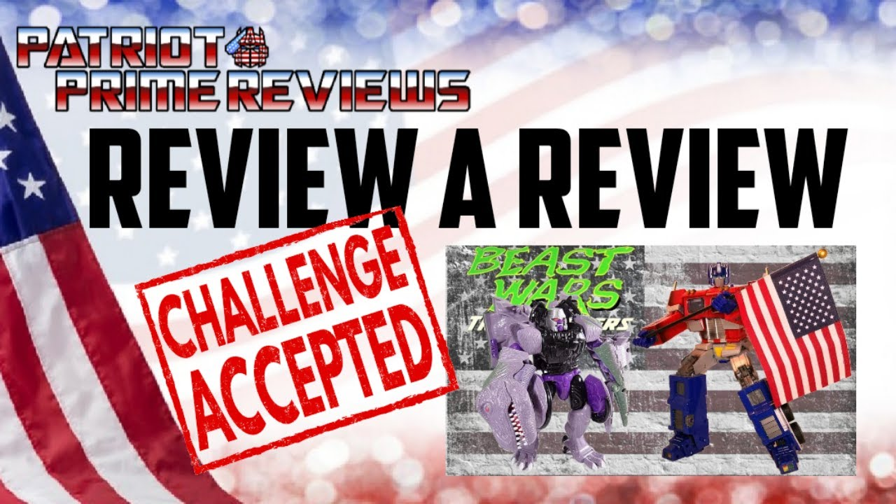 Patriot Prime Reviews his Review of Beast Wars Megatron with Bert the Stormtrooper