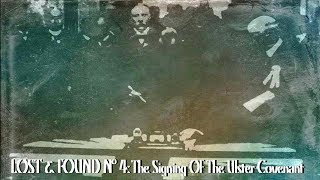 The Signing Of The Ulster Covenant  | Lost & Found Nº4 | British Pathé