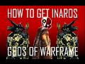 Warfarm: How to get INAROS FAST | Quest Glyphs Explained!