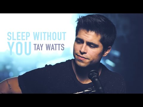 Brett Young - Sleep Without You (Acoustic Cover by Tay Watts) - Available on iTunes & Spotify