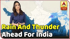 Skymet Report: Cyclone Titli: Scattered Rain And Thundershower Ahead For Central India | ABP News