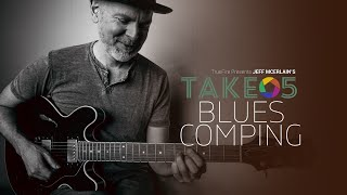 Jeff McErlain's Take 5: Blues Comping - Intro - Guitar Lessons