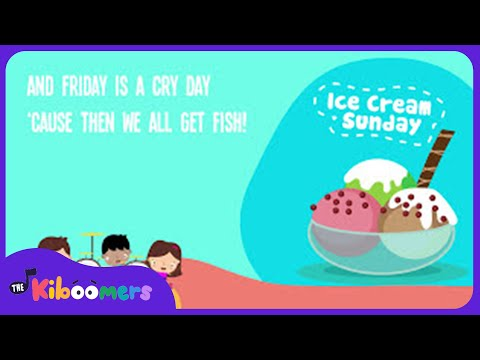 Ice Cream Sunday Song for Kids | Teach Days of the Week to Children | The Kiboomers