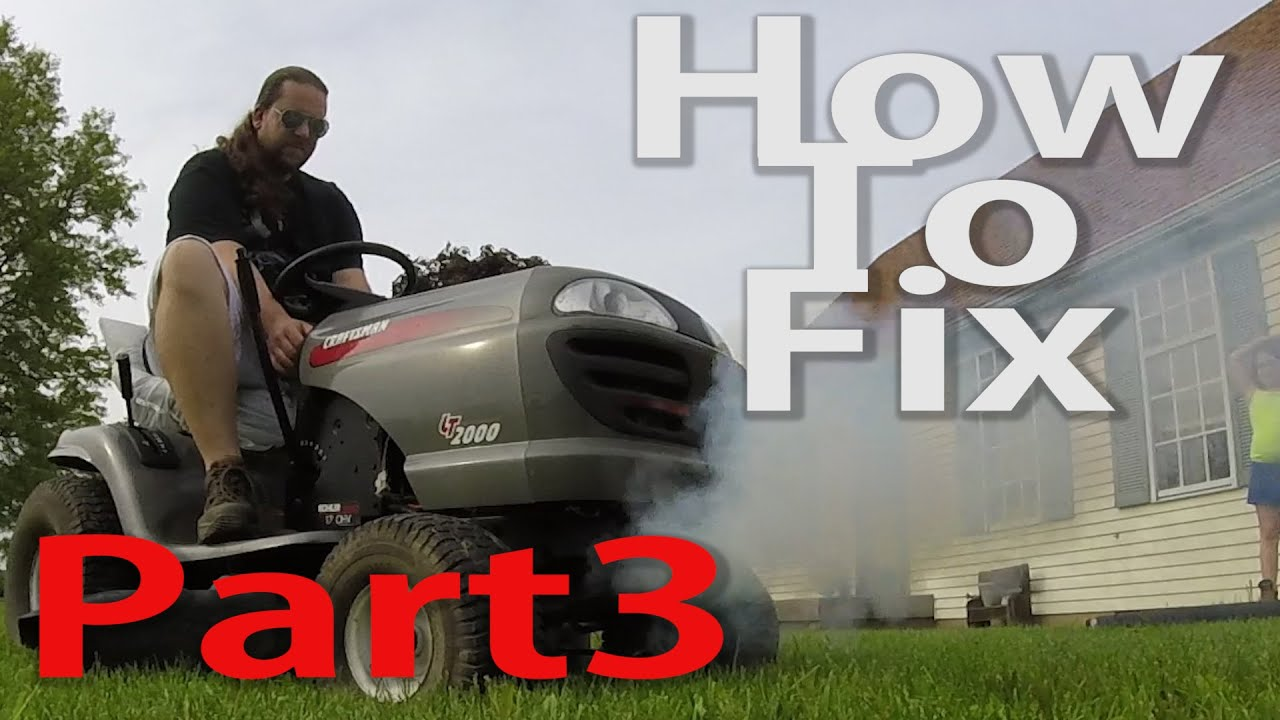 How To Fix A Smoking Craftsman Lawn Tractor For Good Youtube 48 Mower Deck Belt Diagram Besides Drive Mtd