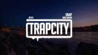 Bro Safari - Snap Video