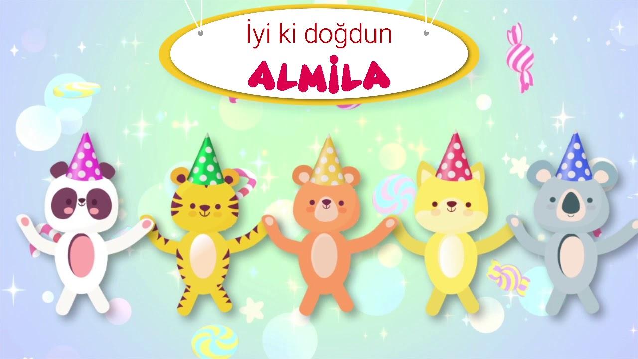 İyi ki doğdun ALMİLA - İsme Özel Doğum Günü Şarkısı (FULL VERSİYON) almila
