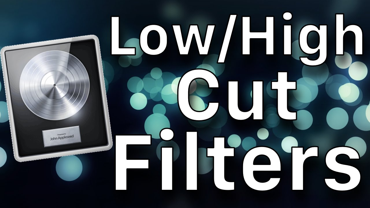 How To - Low Cut & High Cut Filter Effects in Logic Pro X