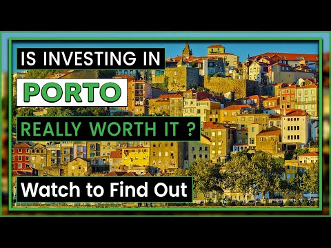 Discover Porto Real Estate | Where and Why to Invest in Porto?