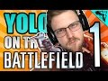 "SERIOUS BATTLEFIELD 1 ""YOLO on Battlefield 1"" #79 - StoneMountain64 Serious Gamer"