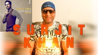 SURJIT KHAN TALKS ABOUT HIS TRACK 'RUS RUS' WITH POPSY THE MUSIC MACHINE