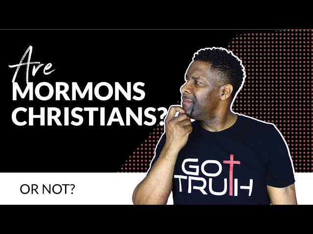 Are Mormons Christians...OR NOT?