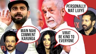 Bollywood REACTS To Virat Kohli Called 'World's Worst Behaved Player' By Naseeruddin Shah