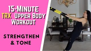 Beginner 15-Minute TRX Upper Body Workout (Simple & Effective)