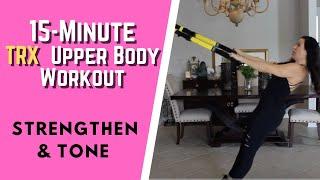 Beginner 15-Minute TRX Upper Body Workout (Simple & Effective)