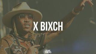 Future ft Metro Boomin Type Beat - X Bixch (2016) Prod. AK Beats *SOLD*