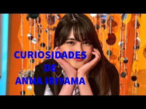 Curiosidades de Anna Iriyama