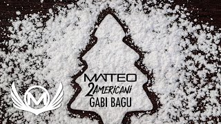 Matteo feat 2americani &amp Gabi Bagu - Am Venit Sa Colindam #CPM