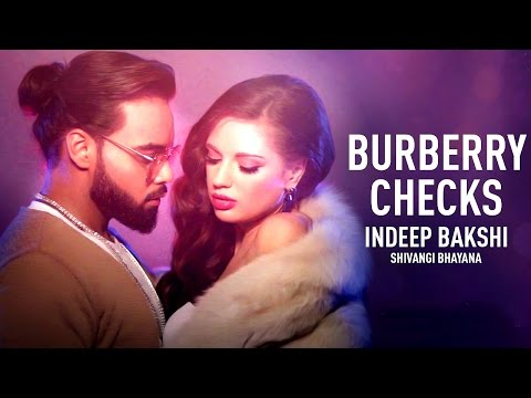 Burberry Checks - Indeep Bakshi - Shivangi Bhayana - David Zennie - New Song 2017