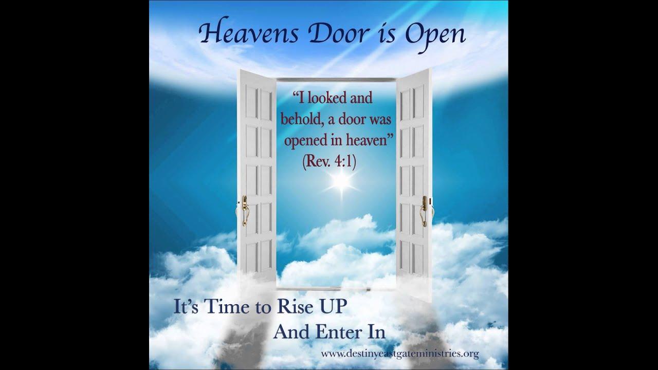 2015 heaven doors open rapture end times jesus god 10 05 2015