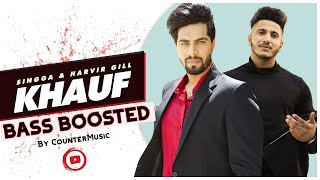 KHAUF SINGGA BASS BOOSTED   Harvir gill   Desi Crew   New SINGGA Punjabi Songs 2019   CounterMusic