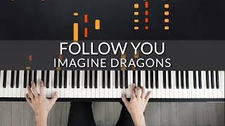 Imagine Dragons - Follow You | Tutorial of my Piano Cover + Sheet Music видео