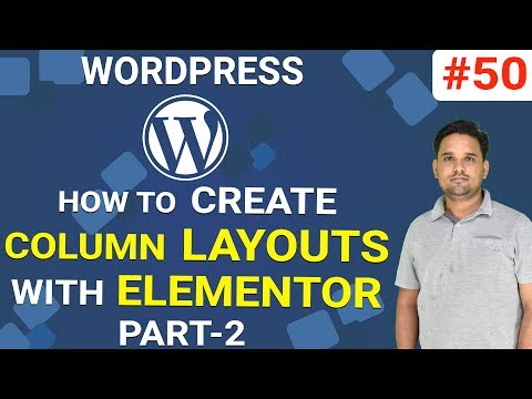 How to Create Column Layouts With Elementor in Hindi | WordPress Tutorial 2019 | Part-50 thumbnail
