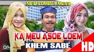 "Video Film Comedy Aceh "" KA MEU ASOE LOEM "" Eps. Khem Sabe. HD Video Quality 2017 download MP3, 3GP, MP4, WEBM, AVI, FLV Agustus 2018"