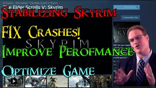 [Skyrim] Tutorial: Fixing Crash to Desktop & Improving Performance -