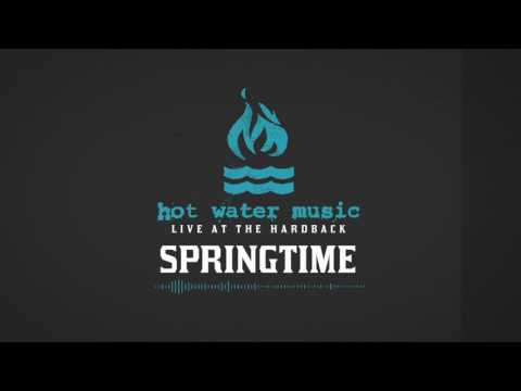 Hot Water Music - Springtime (Live At The Hardback)