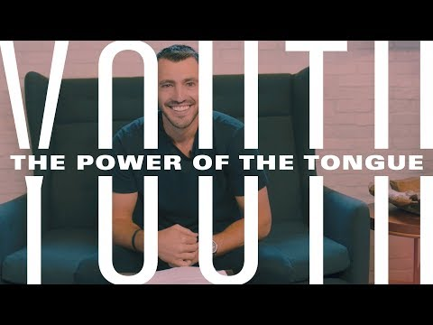 YOUTH: The Power of the Tongue - Grant Partrick