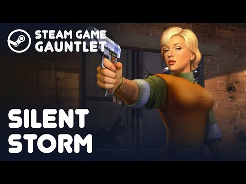 SILENT STORM. Steam Game Gauntlet