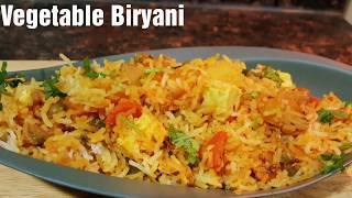 VEGETABLE PANEER BIRYANI - EASY ,  SIMPLE & DELICIOUS VEGETABLE BIRYANI RECIPE