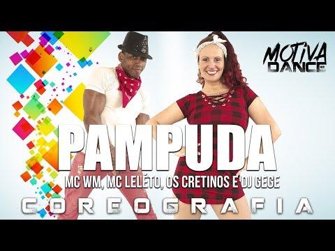 PAMPUDA - MC WM MC Leléto Os Cretinos e DJ Gege  Motiva Dance Coreografia