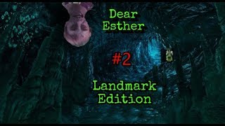 Part 2: Sailing Towards Death - Dear Esther: Landmark Edition