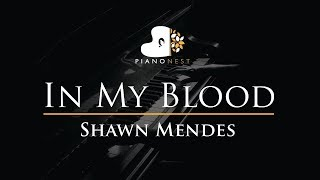 Shawn Mendes - In My Blood - Piano Karaoke / Sing Along / Cover with Lyrics