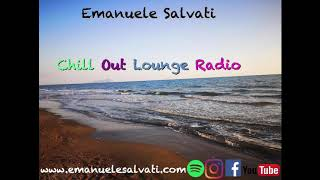 CHILLOUT LOUNGE RELAXING MUSIC BY EMANUELE SALVATI (1H E 40 )