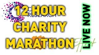 12 HOUR CHARITY MARATHON LIVE NOW!