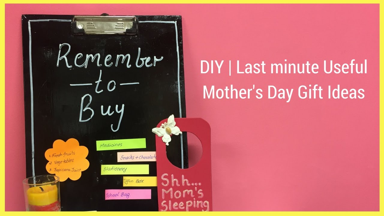 Diy Last Minute Useful Mother S Day Gift Ideas