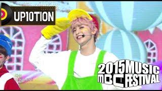 [2015 MBC Music festival] 2015 MBC 가요대제전 UP10TION - Candy, 업텐션 - 캔디 20151231