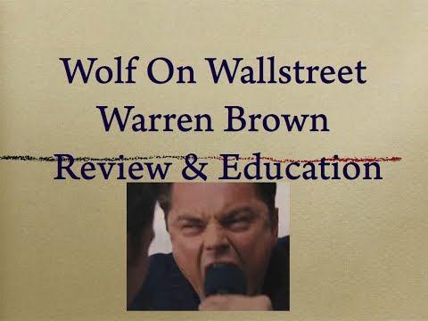 Wolf On Wallstreet - Warren Brown - Review & Education
