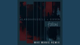 Play Follow (Max Manie Remix)