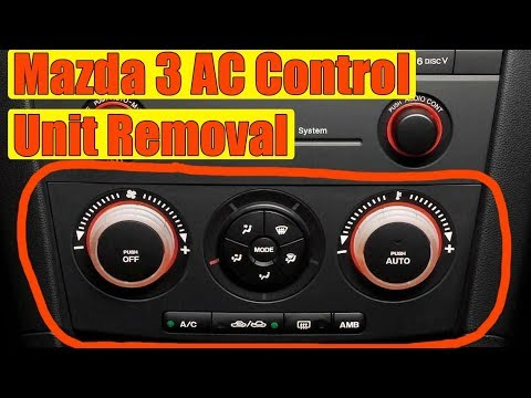 How to remove Climate Control Unit (Air Con Heater) Panel on Mazda 3 in 13  steps